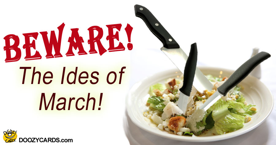 The Ides of March, View the Popular The Ides of March eCard | 900 x 473 jpeg 75kB